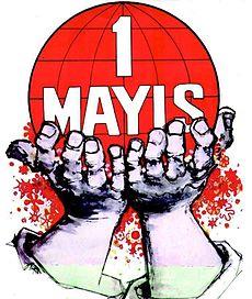 1 Mayıs Emek ve Dayanışma Bayramı